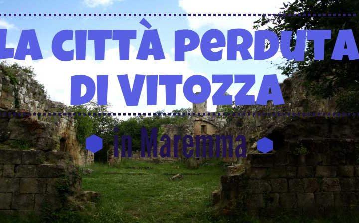 La città perduta di Vitozza