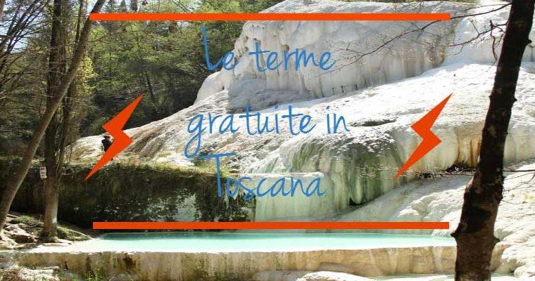 Le terme gratuite in Toscana