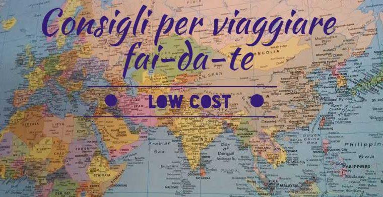 Consigli per viaggiare fai-da-te e low cost