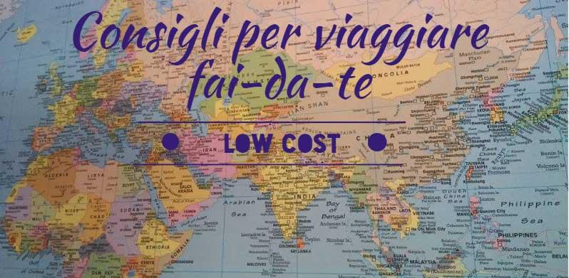 Viaggiare fai-da-te e low cost