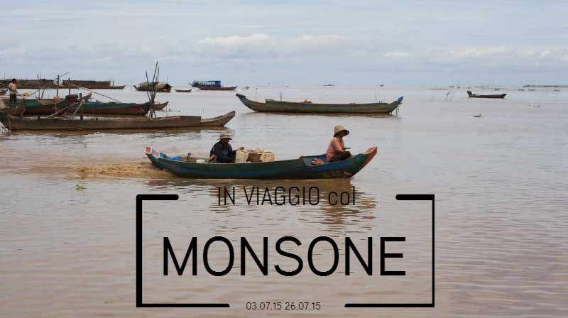 In viaggio col Monsone (Thailandia, Laos, Cambogia)