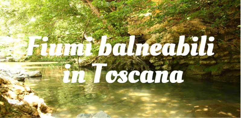 fiumi-balneabili-in-Toscana