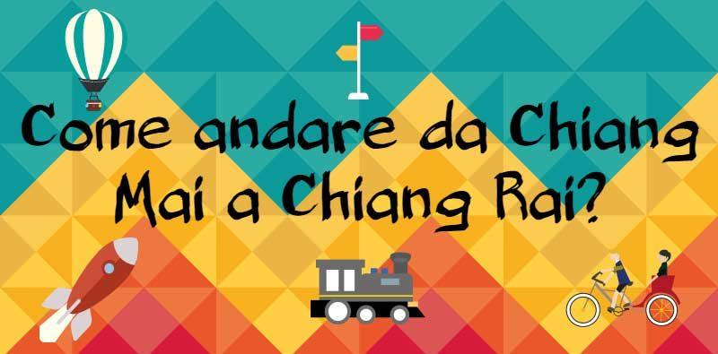 Andare da Chiang Mai a Chiang Rai
