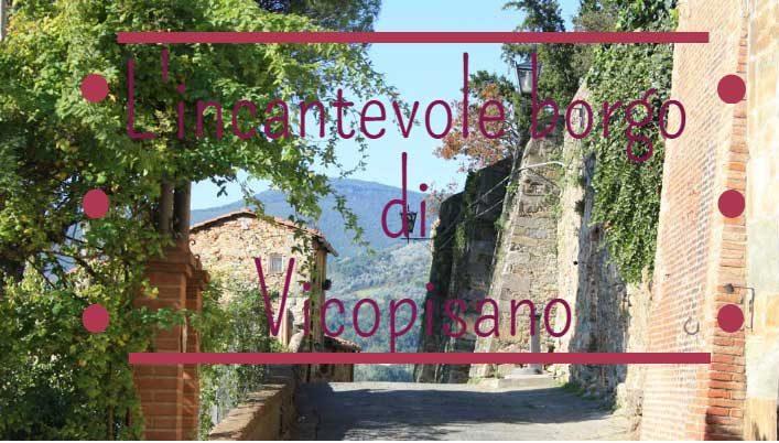 L'incantevole borgo di Vicopisano