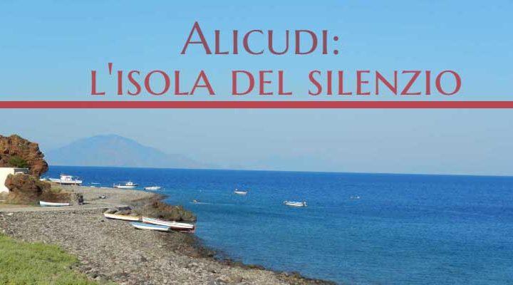 L'isola del silenzio: Alicudi