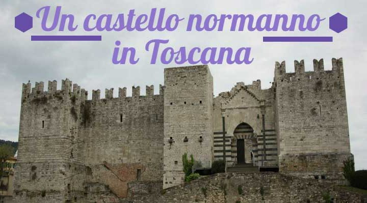 Un castello normanno in Toscana