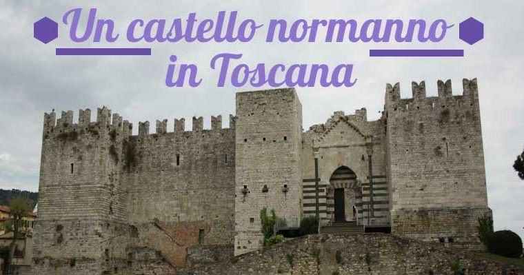 Un castello normanno in Toscana