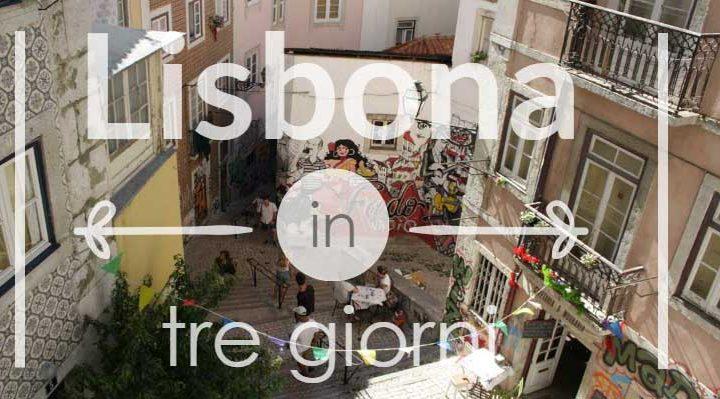 Lisbona in 3 giorni
