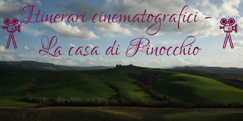 Itinerari cinematografici: la casa di Pinocchio
