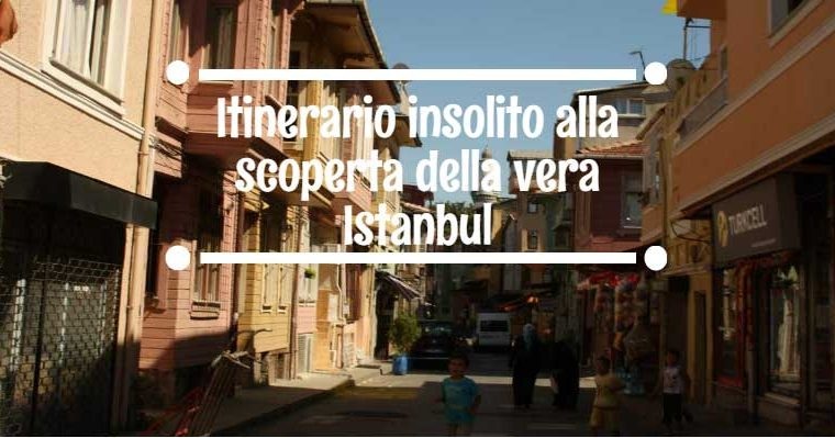 Itinerario insolito alla scoperta della vera Istanbul: Fatih, Fener, Balat