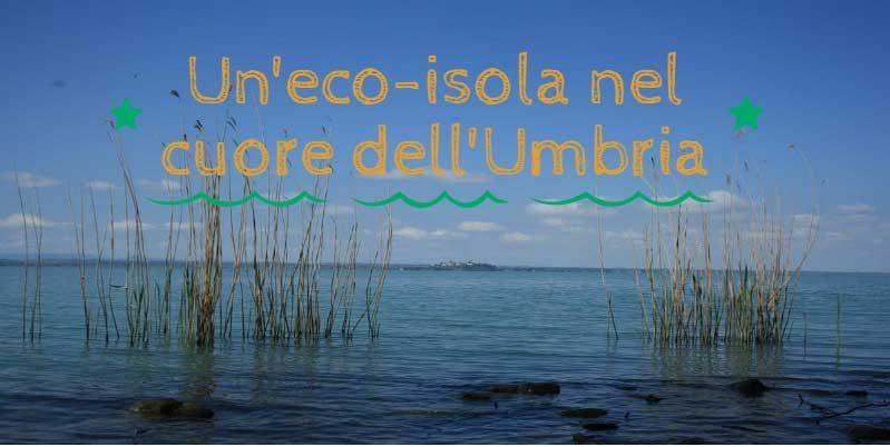 Un'eco-isola nel cuore dell'Umbria
