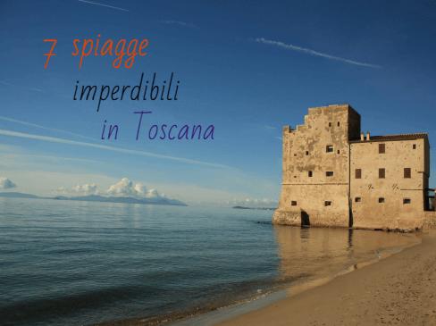 8 spiagge imperdibili in Toscana
