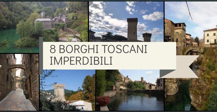 8 borghi imperdibili di Toscana