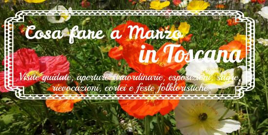 Cosa fare a marzo in Toscana