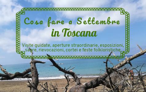 Cosa fare a settembre in Toscana 2018