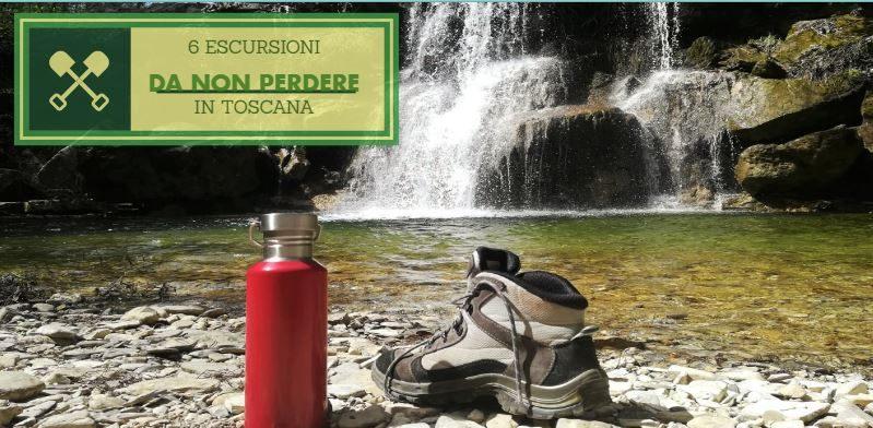 6 escursioni da non perdere in Toscana