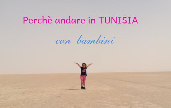 Perché fare un viaggio in Tunisia con i bambini