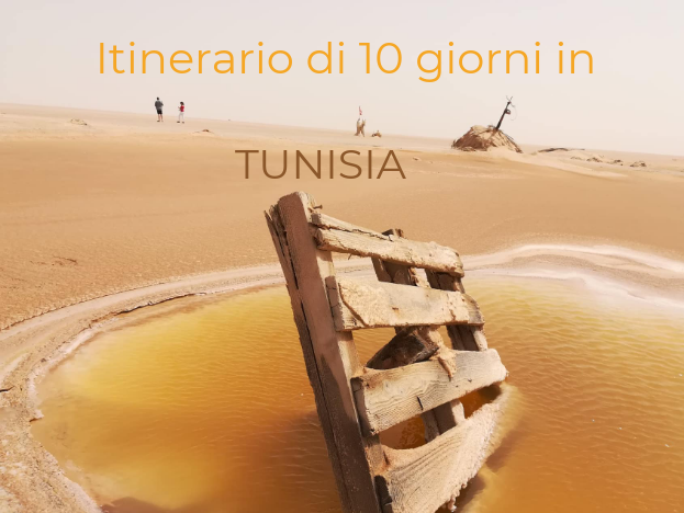 Itinerario di 10 giorni in Tunisia